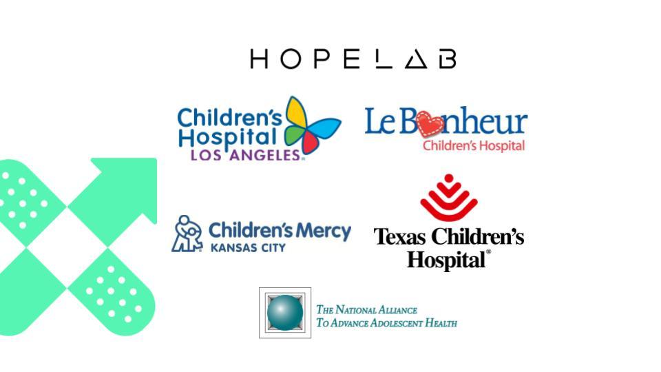 Hopelab - Children's Hospital Los Angeles - Le Bonheur Children's Hospital - Children's Mercy Kansas City - Texas Children's Hospital - The National Alliance to Advance Adolescent Health - Composite Logo